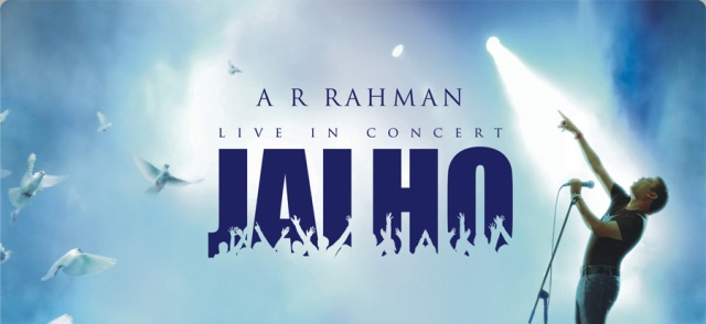 Jai Ho - A. R. Rahman Live In Concert - 31st May, 2009