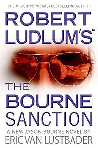 The Bourne Sanction (2008) - Eric Van Lustbader