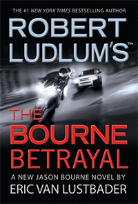 The Bourne Betrayal (2007) - Eric Van Lustbader