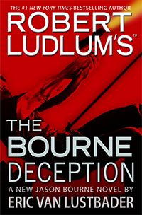 The Bourne Deception (2009) - Eric Van Lustbader