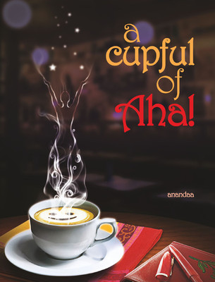 a cupful of Aha!